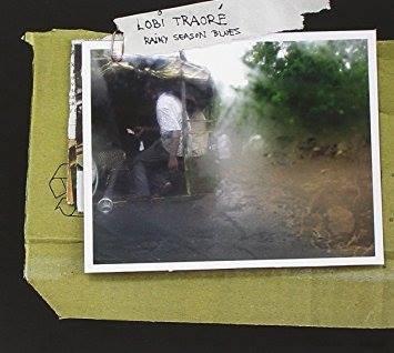 LOBI TRAORE / Rainy Season Blues