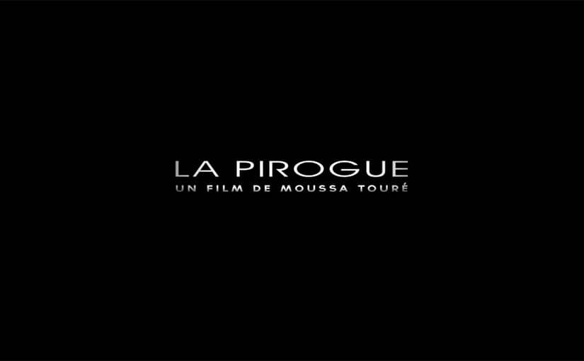 映画『La Pirogue / ピローグ(丸木舟)』